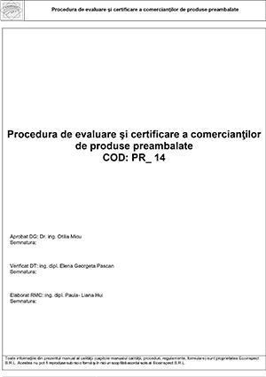PR-14 - Procedura de evaluare si certificare comercianti preambalate 12.02.2018
